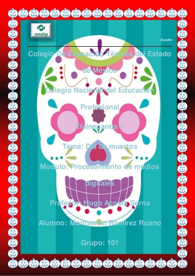 Ramírez Colegio De Educación Técnica del Estado de México Colegio Nacional del Educación Profesional Tlalnepantla 1 Tema: ...