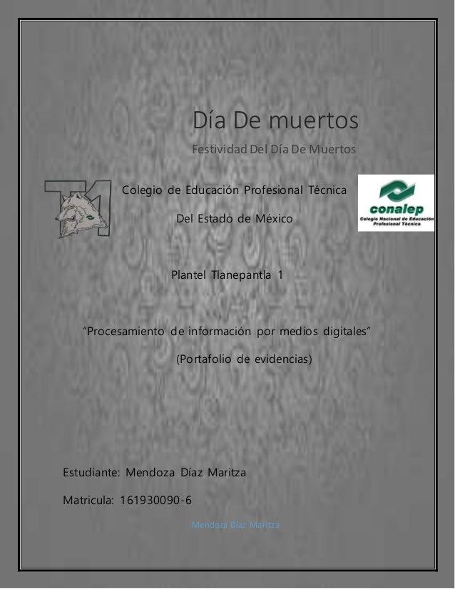 """11-10-2016 Colegio de Educación Profesional Técnica Del Estado de México Plantel Tlanepantla 1 """"Procesamiento de informaci..."""