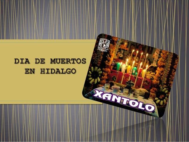 Es una celebración mexicana de origen mestizo que honra a los difuntos el 2 de noviembre, comienza desde el 1 de noviembre...