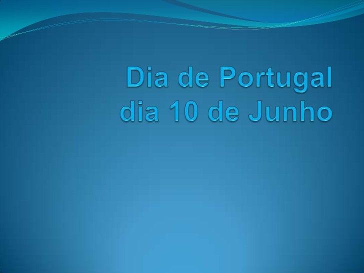 Dia de Portugal dia 10 de Junho<br />