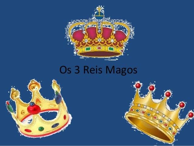 Os 3 Reis Magos