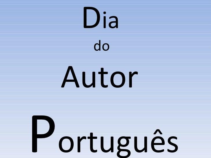 D ia  do  Autor  P ortuguês