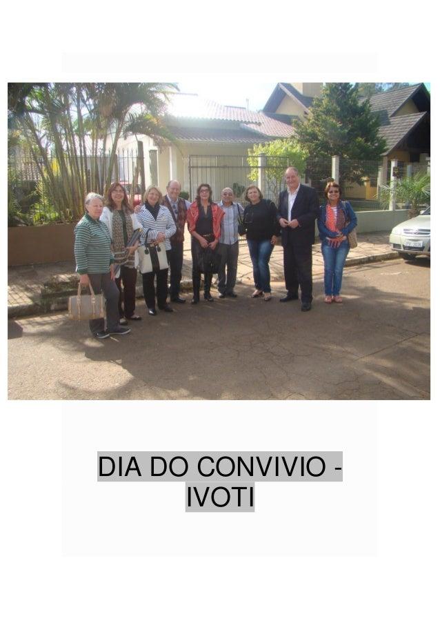 DIA DO CONVIVIO - IVOTI