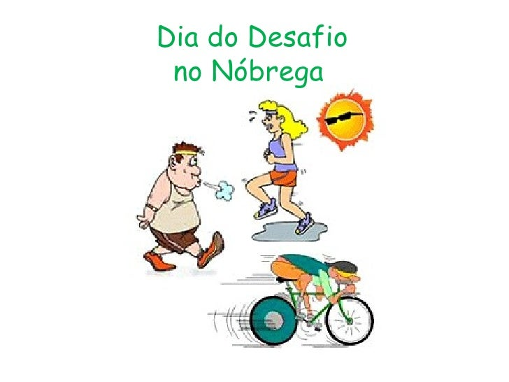 Dia do Desafio  no Nóbrega