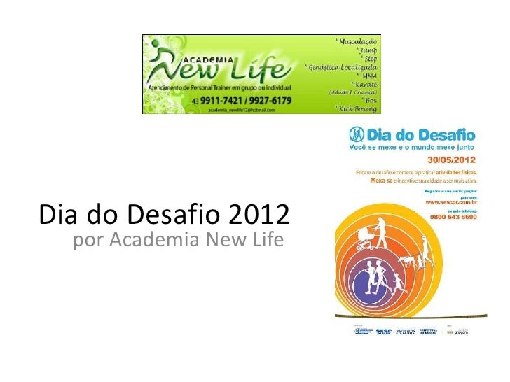 Dia do Desafio 2012  por Academia New Life