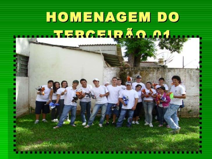 HOMENAGEM DO TERCEIRÃO 01