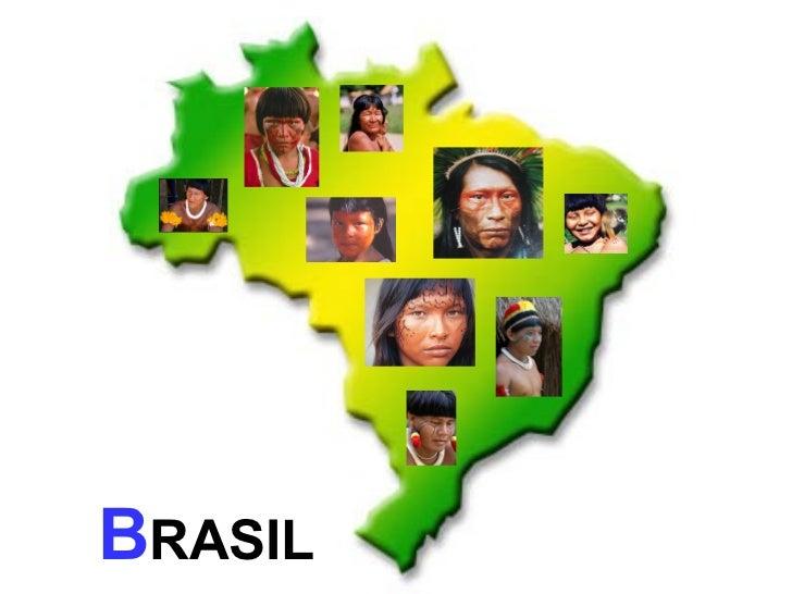 B RASIL