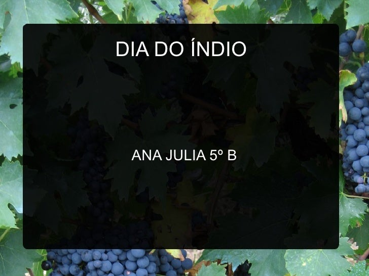 DIA DO ÍNDIO ANA JULIA 5º B