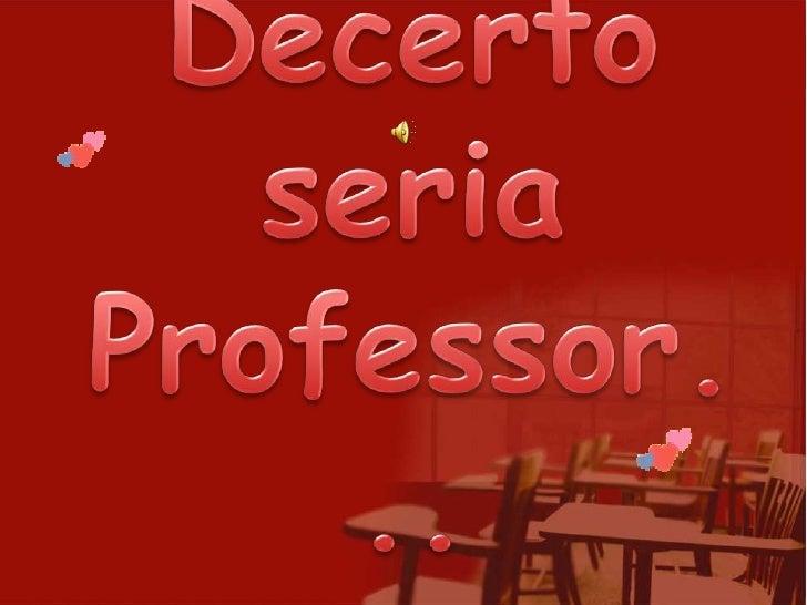 Decerto seria Professor...<br />