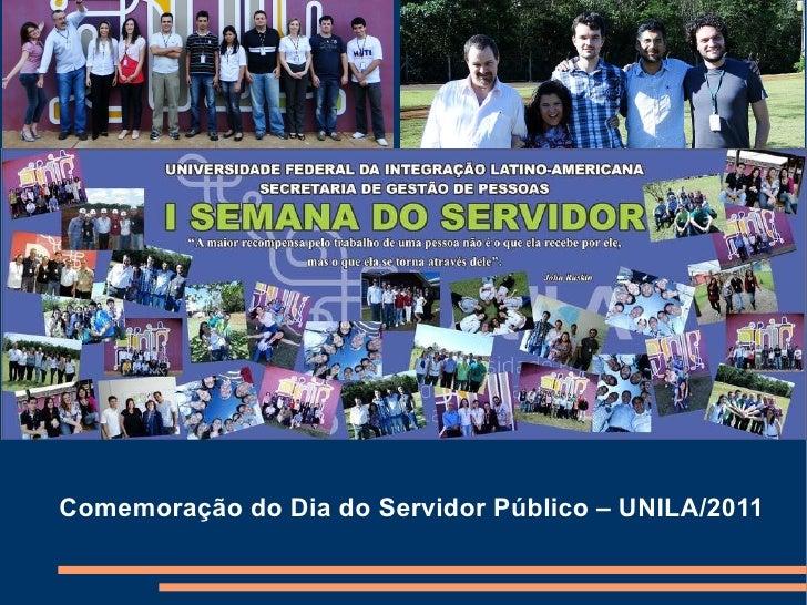 Comemoração do Dia do Servidor Público – UNILA/2011