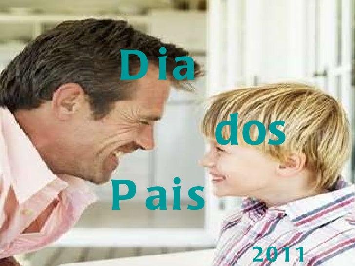 Dia   dos Pais   2011