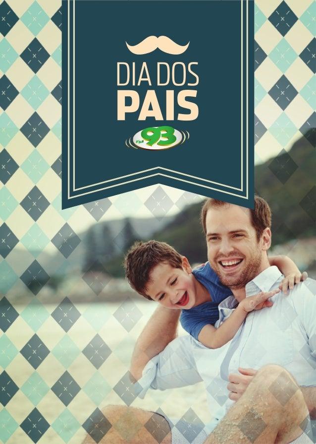 OPROJETO Ser pai é acima de tudo nos dar um amor incondicional, e estar presente em todos os momentos das nossas vidas, no...