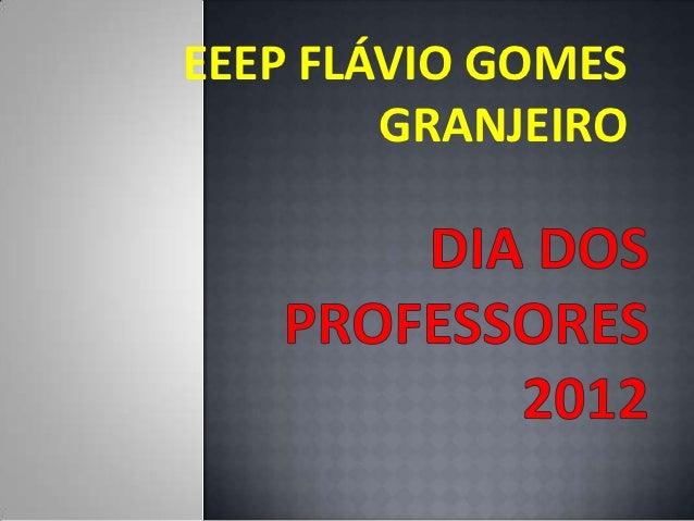 EEEP FLÁVIO GOMES        GRANJEIRO
