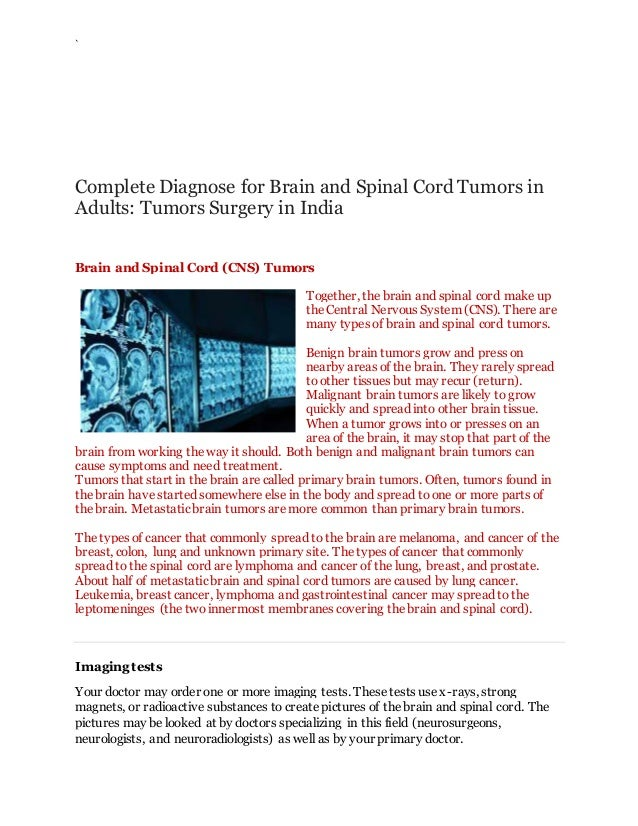 ` Complete Diagnose for Brain and Spinal Cord Tumors in Adults: Tumors Surgery in India Brain and Spinal Cord (CNS) Tumors...