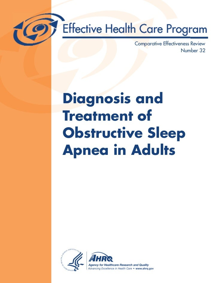 Comparative Effectiveness Review                              Number 32Diagnosis andTreatment ofObstructive SleepApnea in ...
