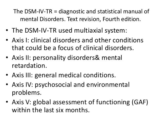 an analysis of the topic of the dsm iv classification system for the medical work