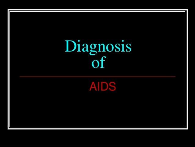 DiagnosisofAIDS