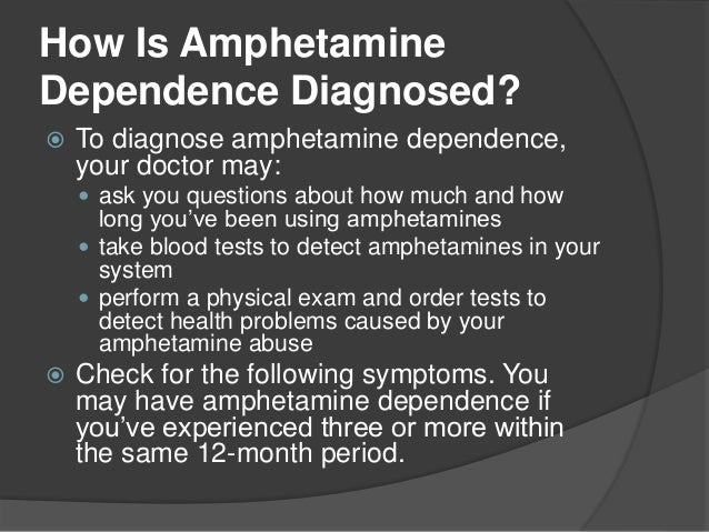 Diagnosis and treatment of amphetamine abuse