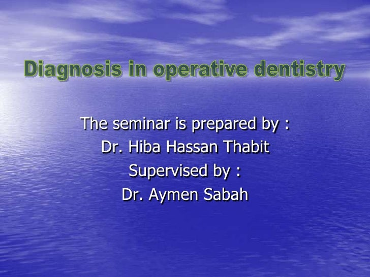 The seminar is prepared by :  Dr. Hiba Hassan Thabit      Supervised by :     Dr. Aymen Sabah