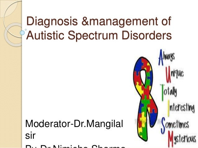 issues those diagnosed with autism spectrum Children and adolescents diagnosed with asd  adults with autism found that without intervention, those patients  medical comorbidities in autism spectrum.