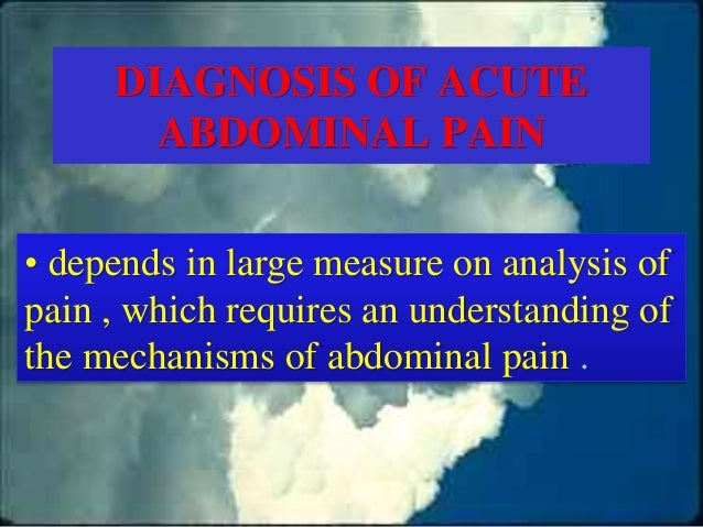 OBJECTIVITY OF THIS LECTURE IS To examine the physiologic background of abdominal pain As An aid to accurate interpretatio...