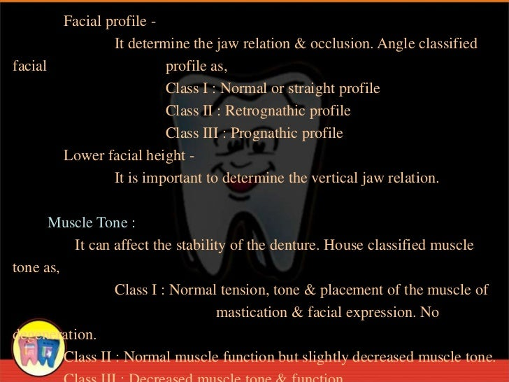 Facial profile -                 It determine the jaw relation & occlusion. Angle classifiedfacial                    prof...