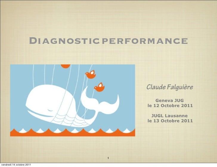 Diagnostic performance                                     Claude Falguière                                         Geneva...
