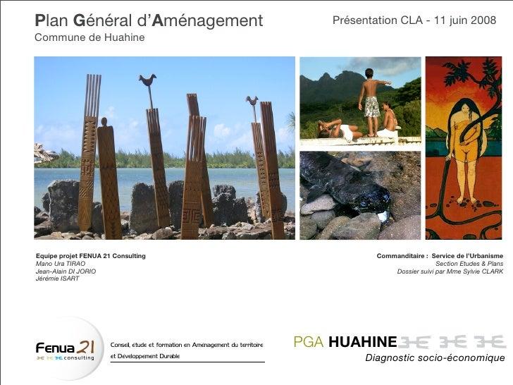 Plan Général d'Aménagement                                                           Présentation CLA - 11 juin 2008 Commu...