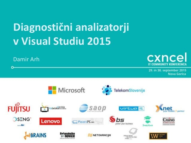 Diagnostični analizatorji v Visual Studiu 2015 Damir Arh