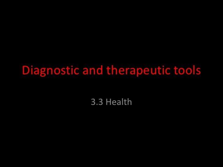 Diagnostic and therapeutic tools<br />3.3 Health<br />