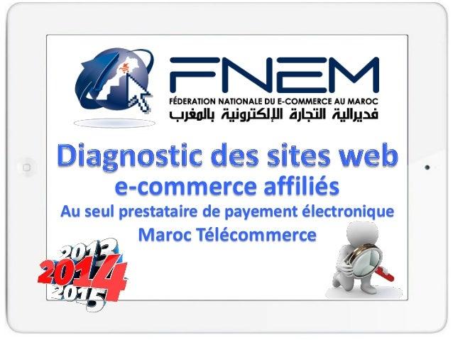 Par e-commerce affiliés Au seul prestataire de payement électronique Maroc Télécommerce