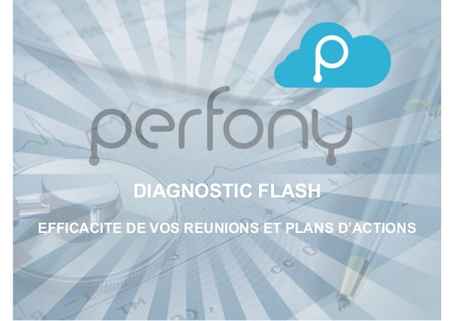 DIAGNOSTIC FLASH EFFICACITE DE VOS REUNIONS ET PLANS D'ACTIONS