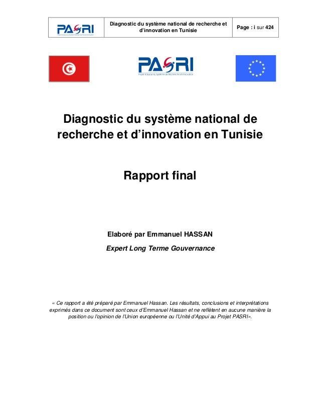 Diagnostic du système national de recherche et d'innovation en Tunisie Page : i sur 424 Diagnostic du système national de ...