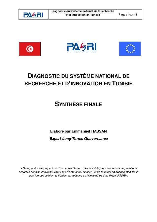 Diagnostic du système national de la recherche et d'innovation en Tunisie Page : i sur 43 DIAGNOSTIC DU SYSTÈME NATIONAL D...