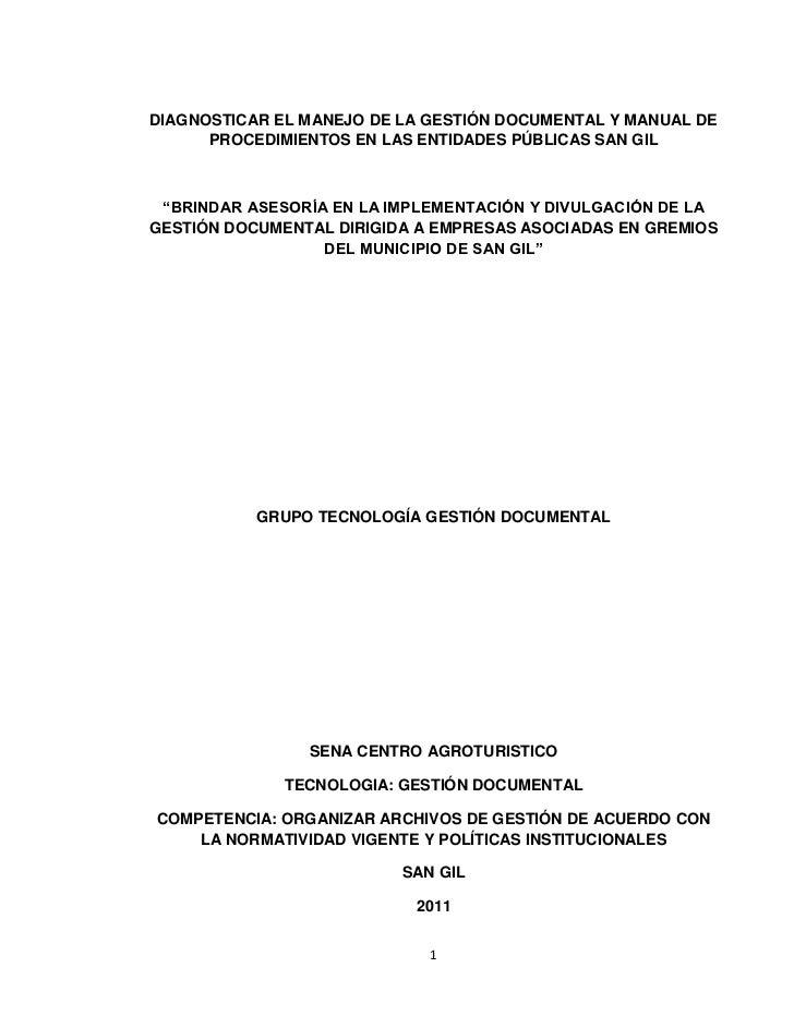 """DIAGNOSTICAR EL MANEJO DE LA GESTIÓN DOCUMENTAL Y MANUAL DE      PROCEDIMIENTOS EN LAS ENTIDADES PÚBLICAS SAN GIL """"BRINDAR..."""