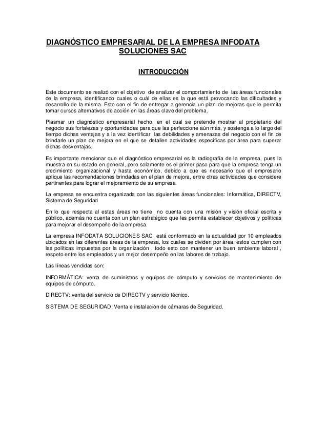 DIAGNÓSTICO EMPRESARIAL DE LA EMPRESA INFODATA SOLUCIONES SAC INTRODUCCIÓN Este documento se realizó con el objetivo de an...