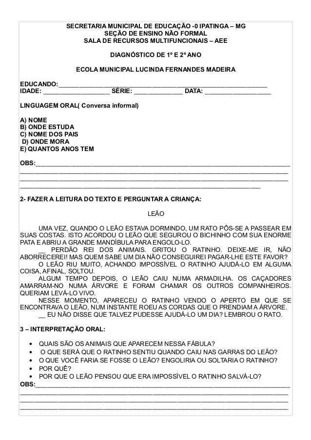 SECRETARIA MUNICIPAL DE EDUCAÇÃO -0 IPATINGA – MG  SEÇÃO DE ENSINO NÃO FORMAL  SALA DE RECURSOS MULTIFUNCIONAIS – AEE  DIA...