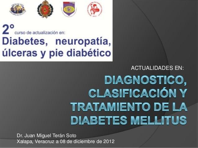 DIABETE MELLITUS DIAGNOSTICO Y CLASIFICACION ACTUALIZACION