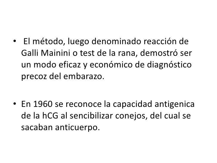 El método, luego denominado reacción de GalliMainini o test de la rana, demostró ser un modo eficaz y económico de diagnó...