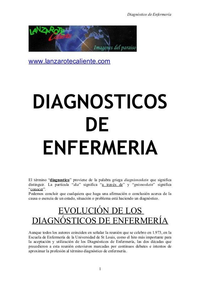 """Diagnóstico de Enfermeríawww.lanzarotecaliente.com  DIAGNOSTICOS       DE   ENFERMERIAEl término """"diagnostico"""" proviene de..."""