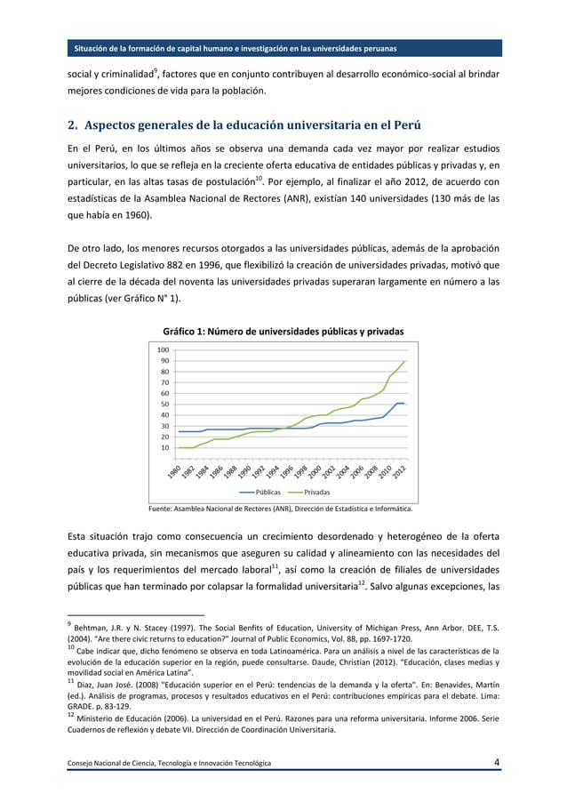 Consejo Nacional de Ciencia, Tecnología e Innovación Tecnológica 5 Situación de la formación de capital humano e investiga...
