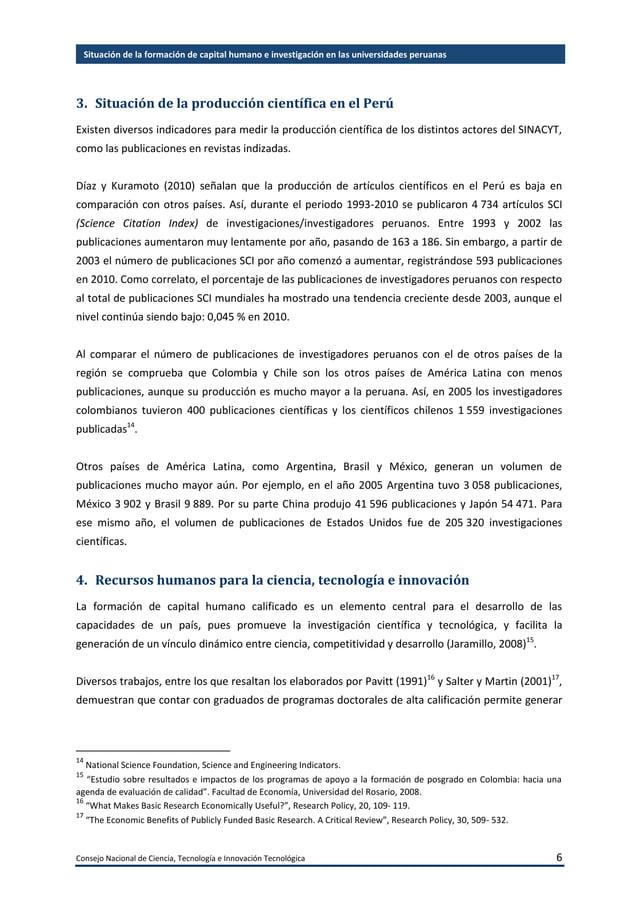 Consejo Nacional de Ciencia, Tecnología e Innovación Tecnológica 7 Situación de la formación de capital humano e investiga...