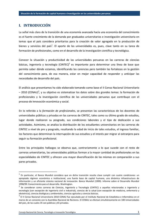 Consejo Nacional de Ciencia, Tecnología e Innovación Tecnológica 2 Situación de la formación de capital humano e investiga...