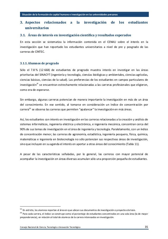 Consejo Nacional de Ciencia, Tecnología e Innovación Tecnológica 36 Situación de la formación de capital humano e investig...