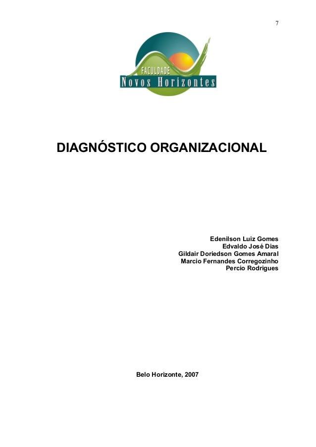 7DIAGNÓSTICO ORGANIZACIONAL                                 Edenilson Luiz Gomes                                     Edval...