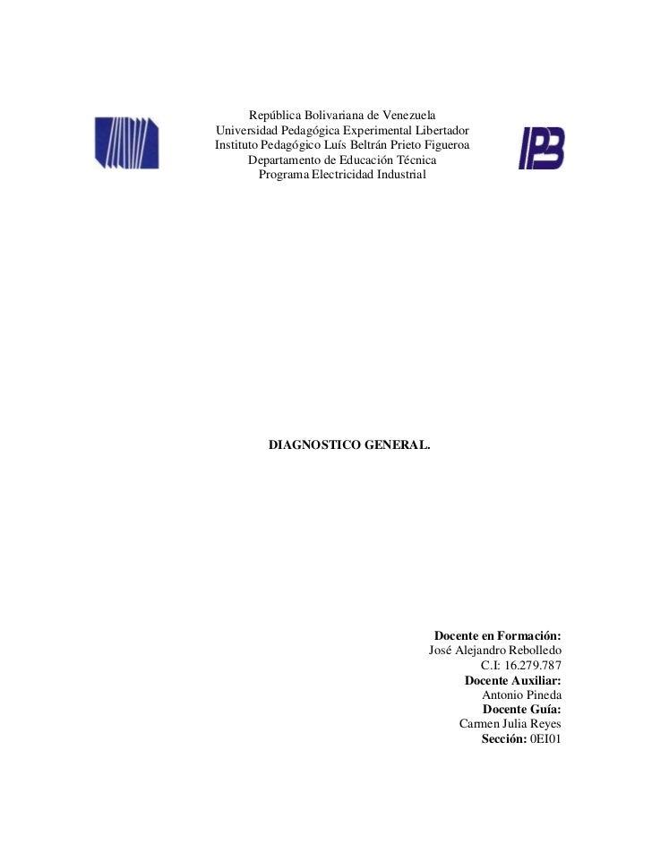República Bolivariana de VenezuelaUniversidad Pedagógica Experimental LibertadorInstituto Pedagógico Luís Beltrán Prieto F...