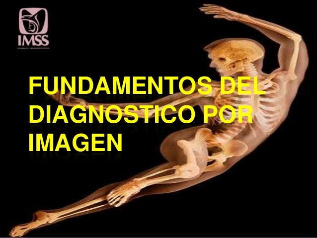 FUNDAMENTOS DELDIAGNOSTICO PORIMAGEN