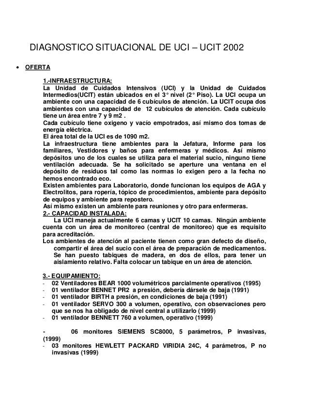 DIAGNOSTICO SITUACIONAL DE UCI – UCIT 2002 OFERTA 1.-INFRAESTRUCTURA: La Unidad de Cuidados Intensivos (UCI) y la Unidad d...