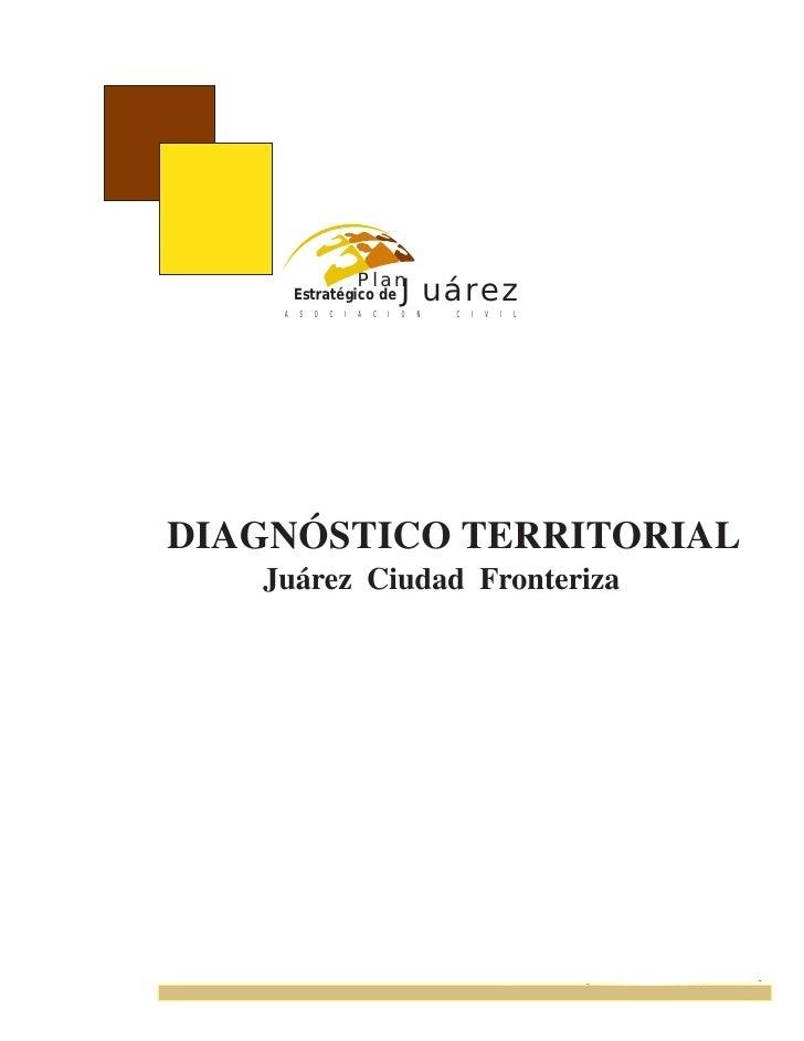 Plan        Estratégico de              Juárez    A   S   O   C   I   A   C   I   O   N   C   I   V    I   LDIAGNÓSTICO TE...
