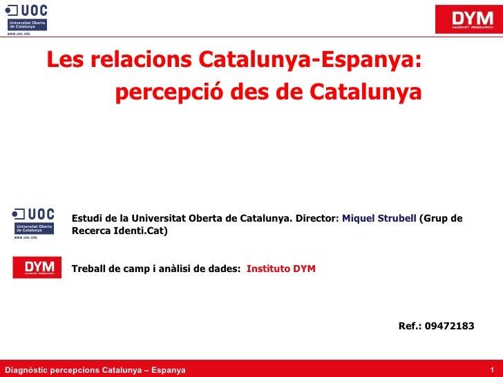 Les relacions Catalunya-Espanya: percepció des de Catalunya
